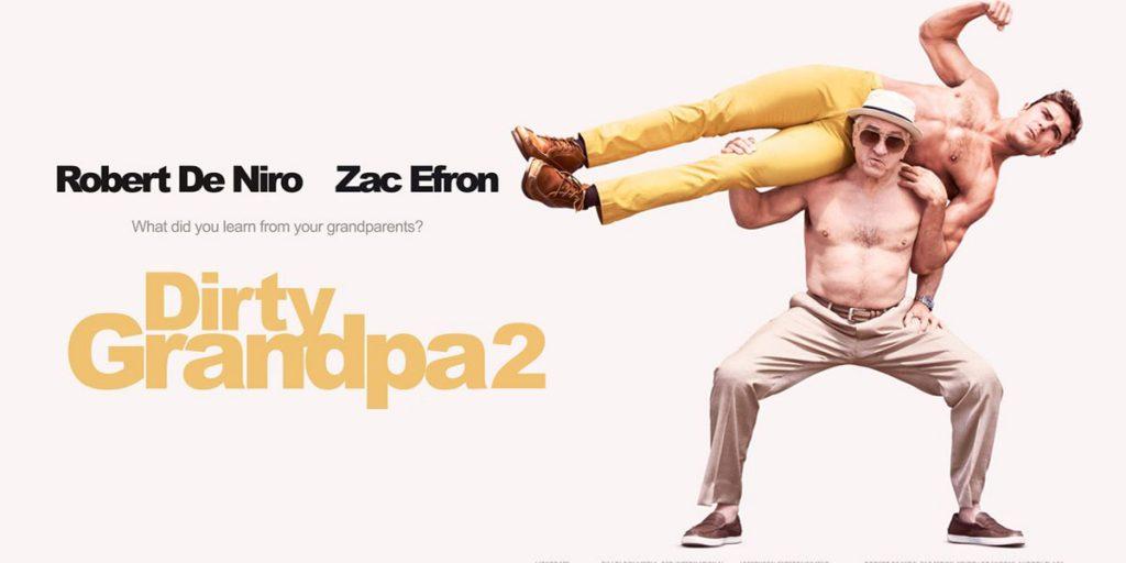 Dirty Grandpa 2 Release Date