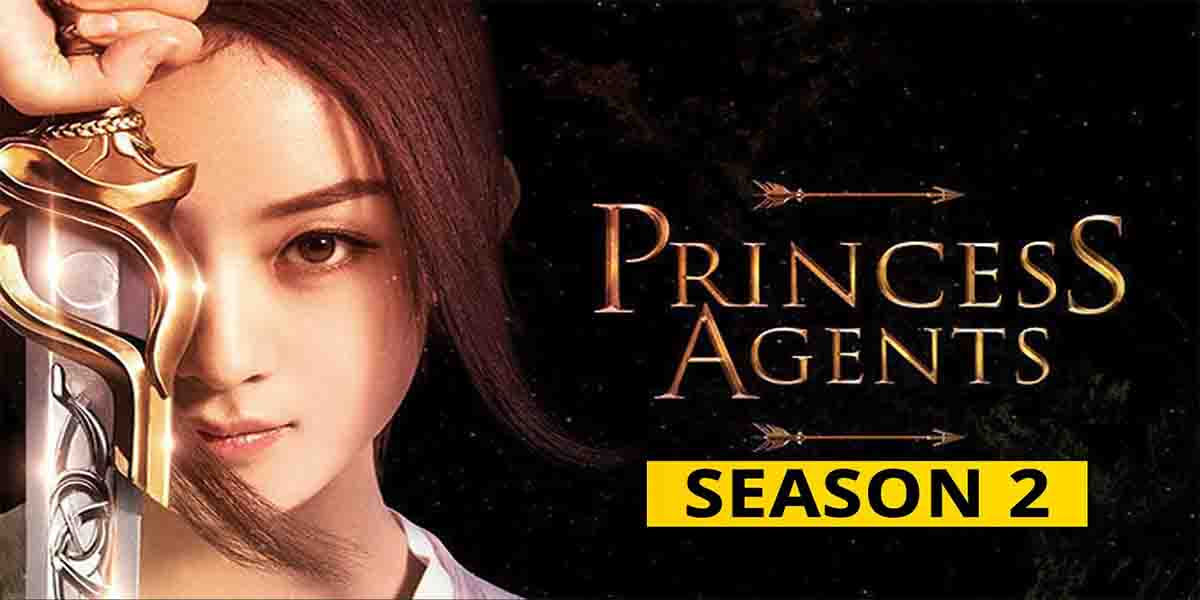 Princess Agents Season 2 Release Date